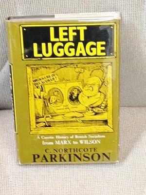 Left Luggage: PARKINSON, C. Northcote