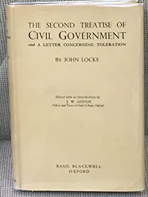 The Second Treatise of Civil Government and: John Locke, J.W.