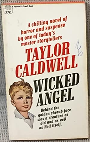 Wicked Angel: Taylor Caldwell