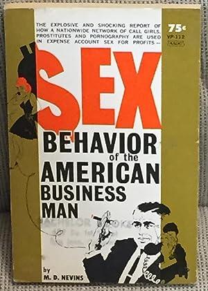 Sex Behavior of the American Business Man: M. D. Nevins