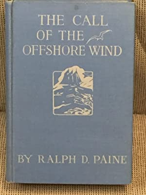 The Call of the Offshore Wind: Ralph D. Paine