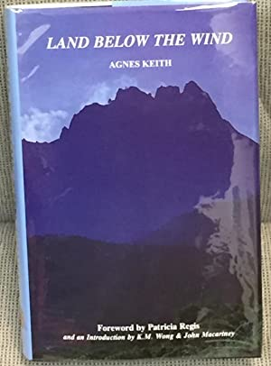 Land Below the Wind: Agnes Keith, Patricia