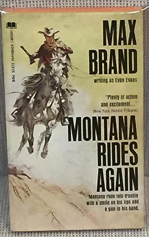 Montana Rides Again: Max Brand Writings