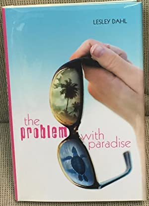 The Problem with Paradise