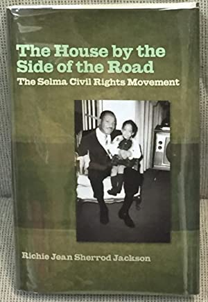 The House By the Side of the Road, the Selma Civil Rights Movement