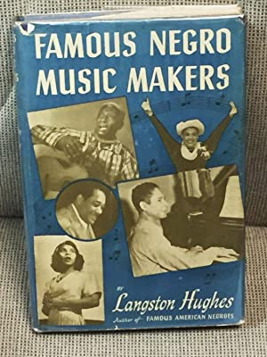 Famous Negro Music Makers: Langston Hughes