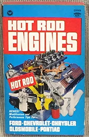 Hot Rod Engines: Hot Rod Magazine
