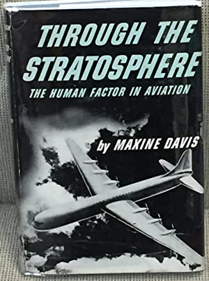 Through the Stratosphere, the Human Factor in Aviation