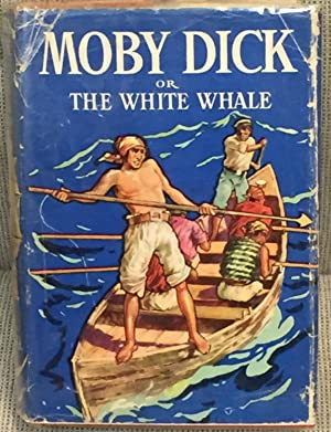 Moby Dick or the White Whale: Herman Melville