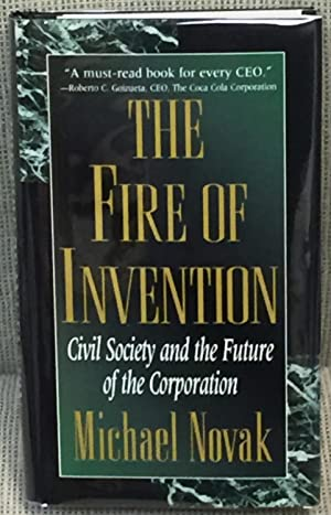 The Fire of Invention, Civil Society and the Future of the Corporation