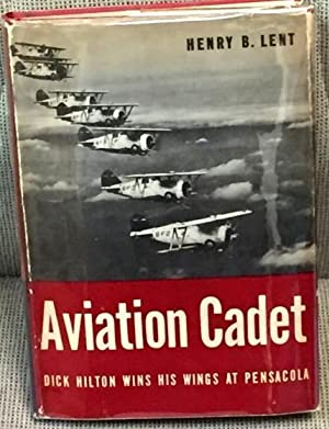 Aviation Cadet, Dick Hilton Wins His Wings at Pensacola