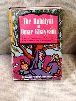 The Rubaiyat of Omar Khayyam: FITZGERALD, Edward