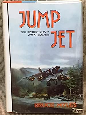 Jump Jet, the Revolutionary V/Stol Fighter