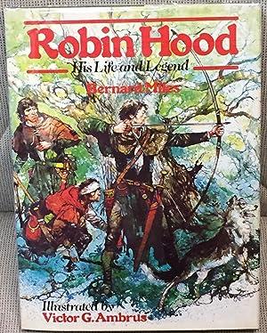 Robin Hood, His Life and Legend: Bernard Miles