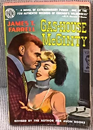 Gas-House McGinty: James T. Farrell