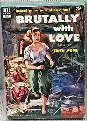 Brutally with Love (Colcorton): Edith Pope