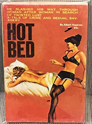 Hot Bed: Albert Hopkins