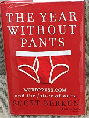 The Year Without Pants, Wordpress.com and the Future of Work
