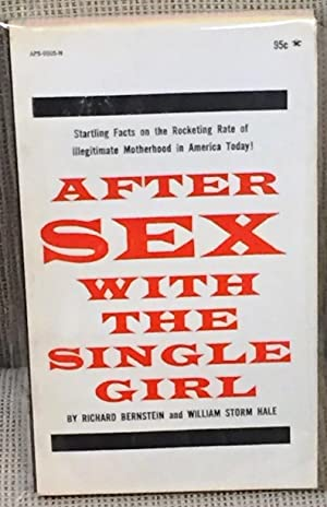 After Sex with the Single Girl: Richard Bernstein and