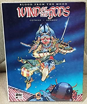 Wind of the Gods, Volume One: Blood from the Moon