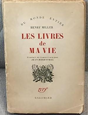 Les Livres De Ma Vie (Books in: Henry Miller