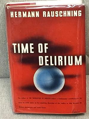 Time of Delirium: Hermann Rauschning