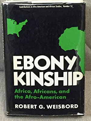 Ebony Kinship, Africa, Africans, and the Afro-American