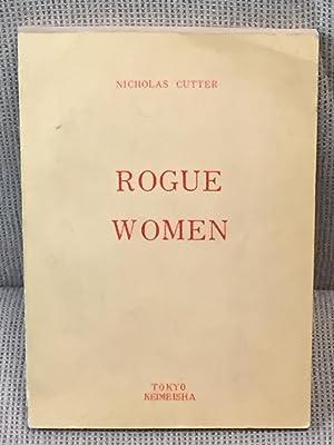 Rogue Women: Nicholas Cutter