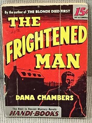 The Frightened Man: Dana Chambers