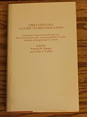First Editions : a Guide to Identification,: Edward N. Zempel