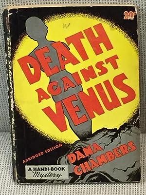 Death Against Venus: Dana Chambers