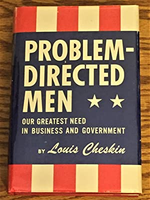 Problem-Directed Men, Our Greatest Need in Business: Louis Cheskin