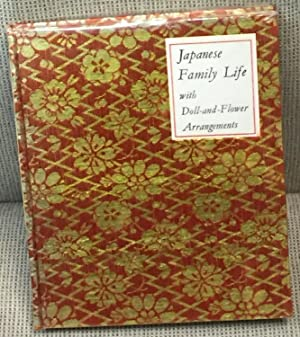 Japanese Family Life with Doll-and-Flower Arrangements: Billie T. Chandler