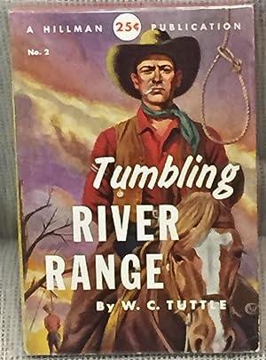 Tumbling River Range: W. C. Tuttle
