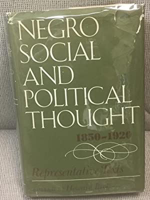 Negro Social and Political Thought 1850-1920, Representative Texts
