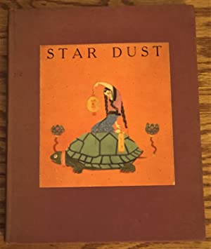 Star Dust, Fairy Tales for Children from Six to Sixty