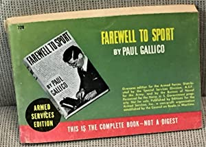 Farewell to Sport: Paul Gallico
