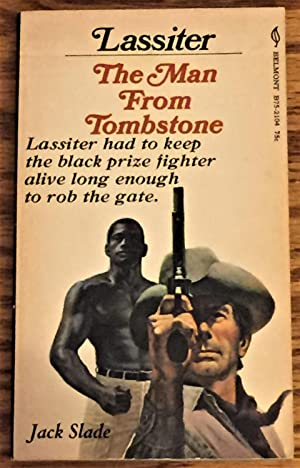 Lassiter, the Man from Tombstone: Jack Slade