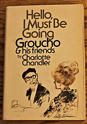 Hello, I Must be Going, Groucho and His Friends