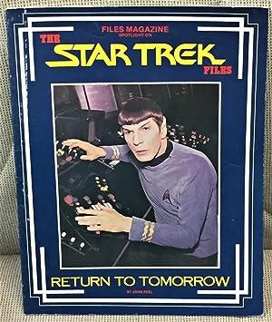 The Star Trek Files: Return to Tomorrow: John Peel