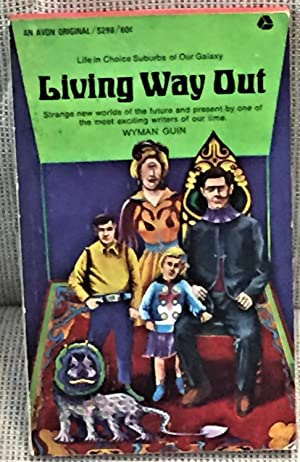 Living Way Out: Wyman Guin