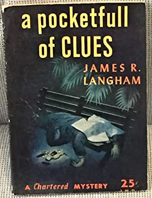 A Pocketfull of Clues: James R. Langham