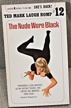 The Nude Wore Black: Ted Mark