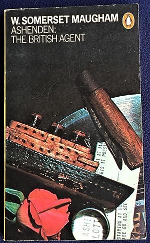 Ashenden: The British Agent, W. Somerset  Maugham