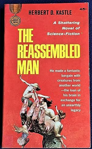 The Reassembled Man: Herbert D. Kastle