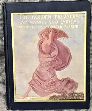 The Golden Treasury of Songs and Lyrics: Francis Turner Palgrave,