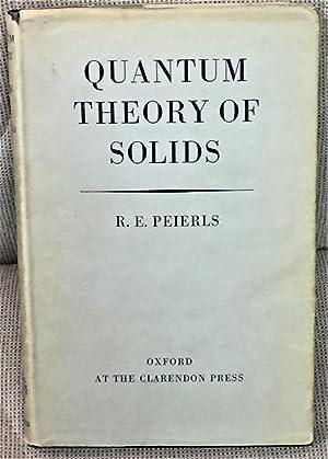 Quantum Theory of Solids: R.E. Peierls