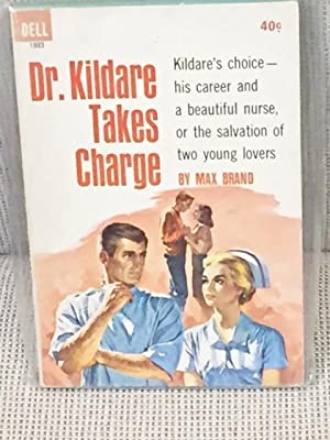 Dr. Kildare Takes Charge: Max Brand