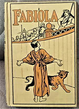 Fabiola or the Church of the Catacombs: His Eminence Cardinal