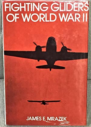 Fighting Gliders of World War II